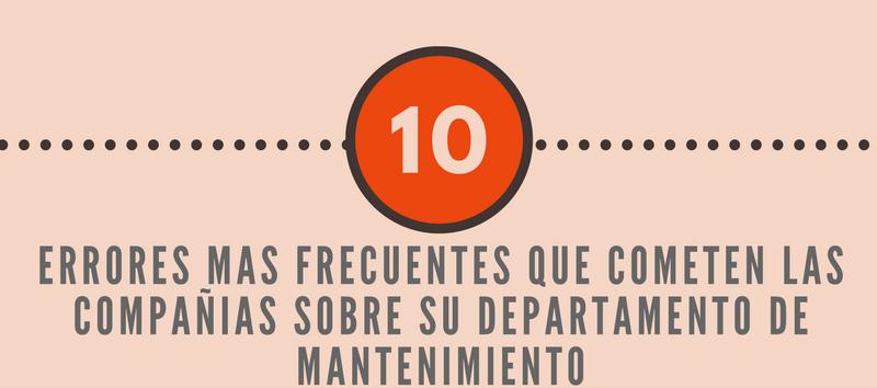 ERRORES-MAS-FRECUENTES-QUE-COMETEN-LAS-COMPAÑIAS-SOBRE-EL-DEPARTAMANETO-DE-MANTENIMIENT