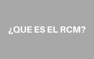 Que es el RCM