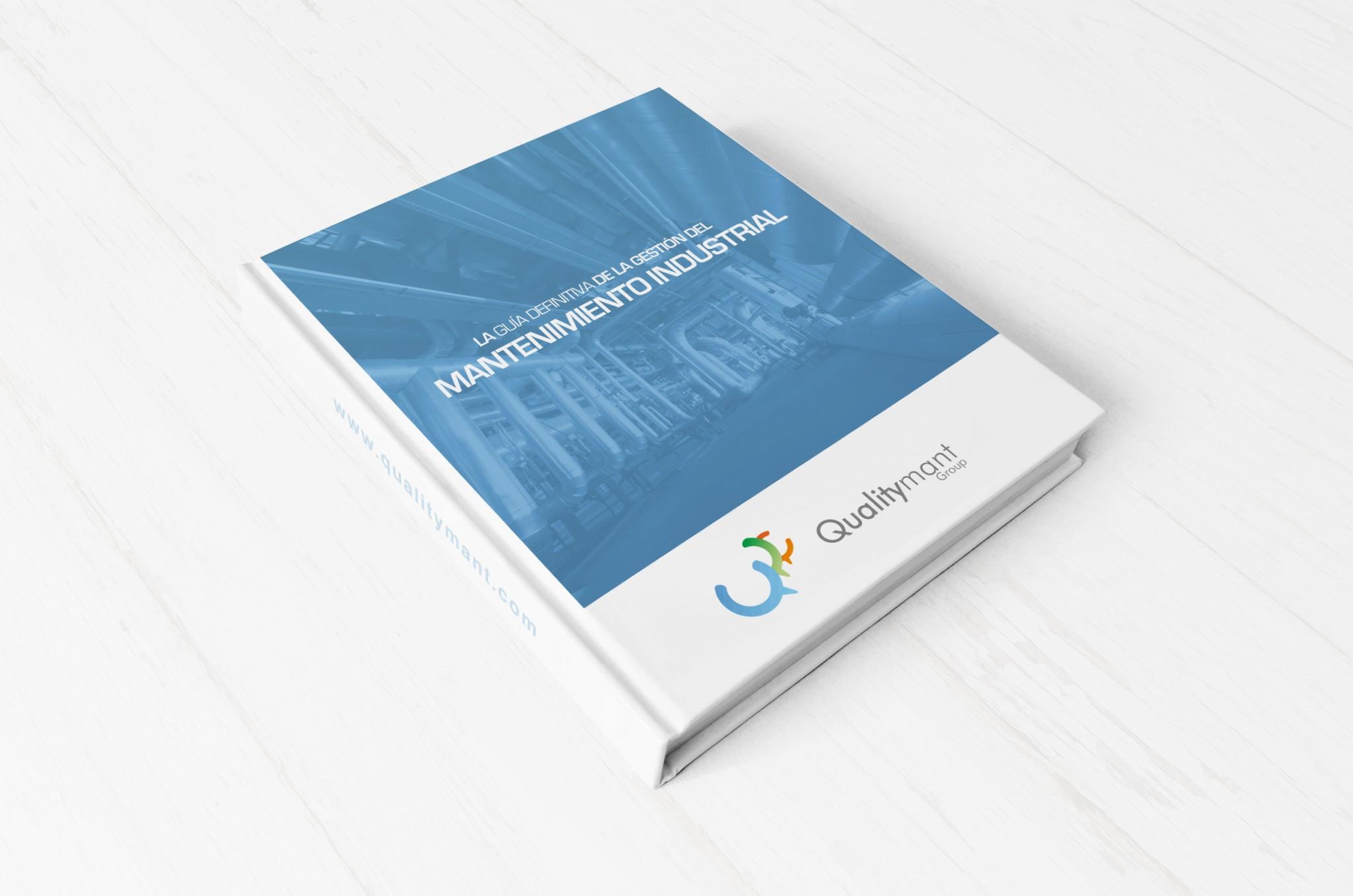 la guía definitiva de la Gestión del Mantenimiento Industrial